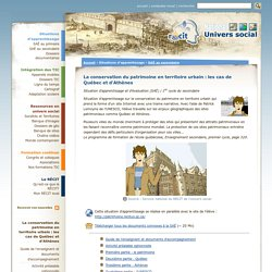 La conservation du patrimoine en territoire urbain : les cas de Québec et d'Athènes