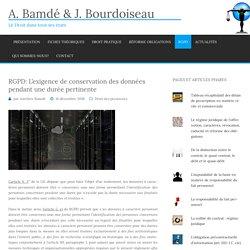 RGPD: L'exigence de conservation des données pendant une durée pertinente