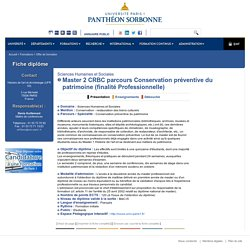 UNIVERSITE PARIS 1 PANTHEON-SORBONNE, Master 2 CRBC parcours Conservation préventive du patrimoine (finalité Professionnelle)