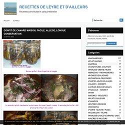CONFIT DE CANARD MAISON, FACILE, ALLEGE, LONGUE CONSERVATION - RECETTES DE LEYRE ET D'AILLEURS