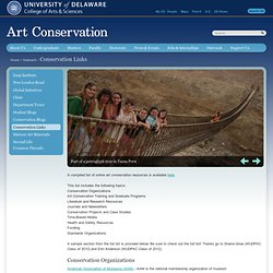 Art Conservation at the University of Delaware : Conservation Links