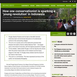 How one conservationist is sparking a 'young revolution' in Indonesia