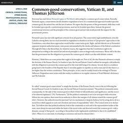 Common-good conservatism, Vatican II, and Thomas Jefferson – Semiduplex