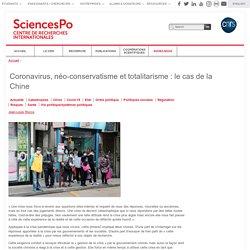 Coronavirus, néo-conservatisme et totalitarisme : le cas de la Chine