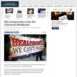 The Conservative Case for Universal Healthcare