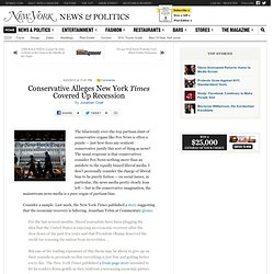 Conservative Alleges New York Times Covered Up Recession