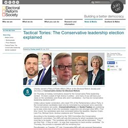 Tactical Tories: The Conservative leadership election explained