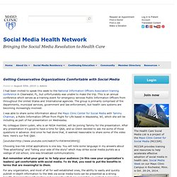 Getting Conservative Organizations Comfortable with Social Media « Mayo Clinic Center for Social Media
