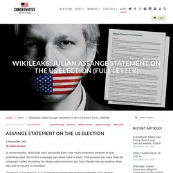 WikiLeaks: Julian Assange Statement on the US Election (FULL LETTER) - Conservative Outfitters