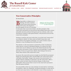 The Russell Kirk Center: Ten Conservative Principles by Russell Kirk