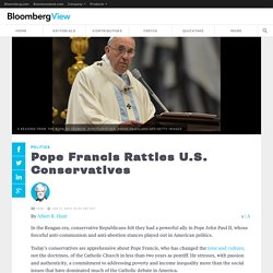 Pope Francis Rattles U.S. Conservatives