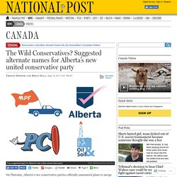The Wild Conservatives? Suggested alternate names for Alberta's new united conservative party