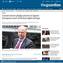 Conservatives pledge powers to ignore European court of human rights rulings