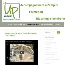 Conservatoire Dynamique des Gestes Techniques - Université Populaire Ventoux