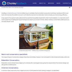 Conservatory Warm Roof - A Brilliant way to transform living space