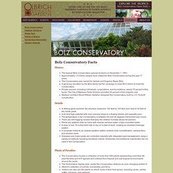 FAQs - Bolz Conservatory Facts - Olbrich Botanical Gardens