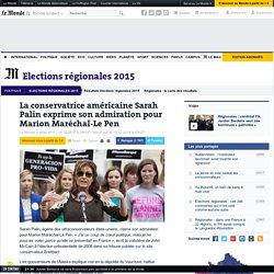 La conservatrice américaine Sarah Palin exprime son admiration pour Marion Maréchal-Le Pen