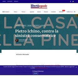 Pietro Ichino, contro la sinistra conservatrice