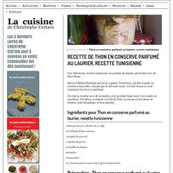 Thon en conserve parfumé au laurier, recette tunisienne