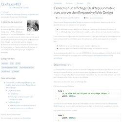 Conserver un affichage Desktop sur mobile avec une version Responsive Web Design