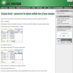 Astuce Excel : conserver la même cellule lors d'une recopie