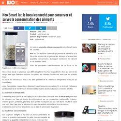 Neo Smart Jar, le bocal connecté pour conserver et suivre la consommation des aliments