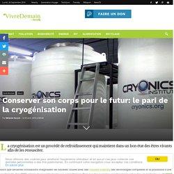 Conserver son corps pour le futur: le pari de la cryogénisation