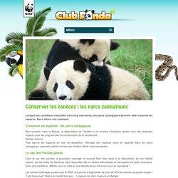 Conserver les espèces : les parcs zoologiques