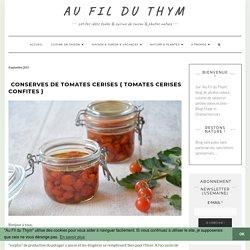 Conserves de tomates cerises { tomates cerises confites }