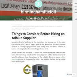 Things to Consider Before Hiring an Adblue Supplier