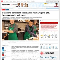 Ontario to consider boosting minimum wage to $15, increasing paid sick days - Toronto
