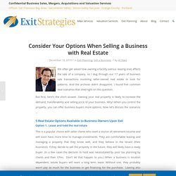 Consider Your Options When Selling a Business with Real Estate