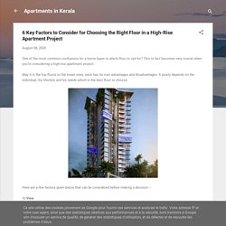6 Key Factors to Consider for Choosing the Right Floor in a High-Rise Apartment Project