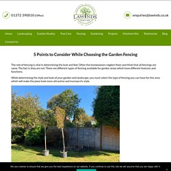 5 Points to Consider While Choosing the Garden Fencing