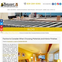 Factors to Consider When Choosing Materials and Interior Finishes