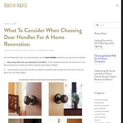 What To Consider When Choosing Door Handles For A Home Renovation — Martin Pierce
