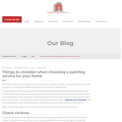 Things to consider when choosing a painting service for your home