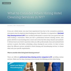 What to Consider When Hiring Hotel Cleaning Services in NY?