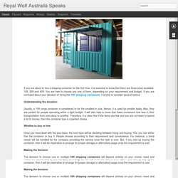 Royal Wolf Australia Speaks: When Should You Consider the Option of Hiring a 10ft Shipping Container in Australia