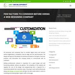Few Factors to Consider Before Hiring a Web Designing Company - JWV Development