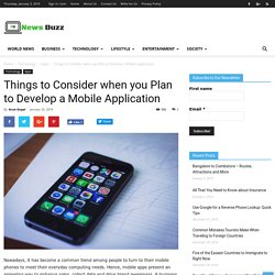 Things to Consider when you Plan to Develop a Mobile Application