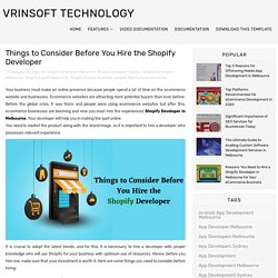 Things to Consider Before You Hire the Shopify Developer - Vrinsoft Technology