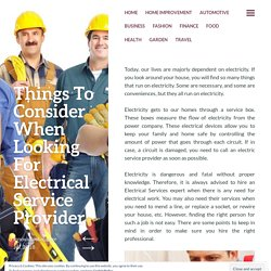 Things To Consider When Looking For Electrical Service Provider