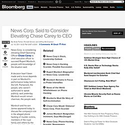 News Corp. Said to Consider Naming Chase Carey as CEO, Succeeding Murdoch