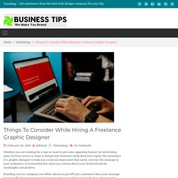 Things To Consider While Hiring A Freelance Graphic Designer