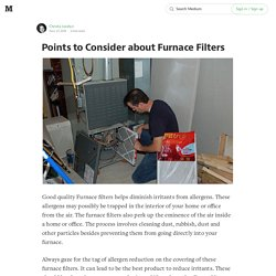 Points to Consider about Furnace Filters