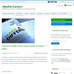7 tips to consider if you want a career in human rights - Idealist Careers