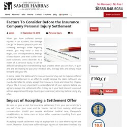 Factors To Consider Before the Insurance Company Personal Injury Settlement
