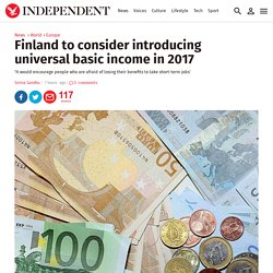 Finland to consider introducing universal basic income in 2017