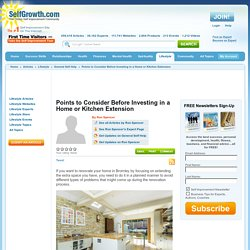 Points to Consider Before Investing in a Home or Kitchen Extension
